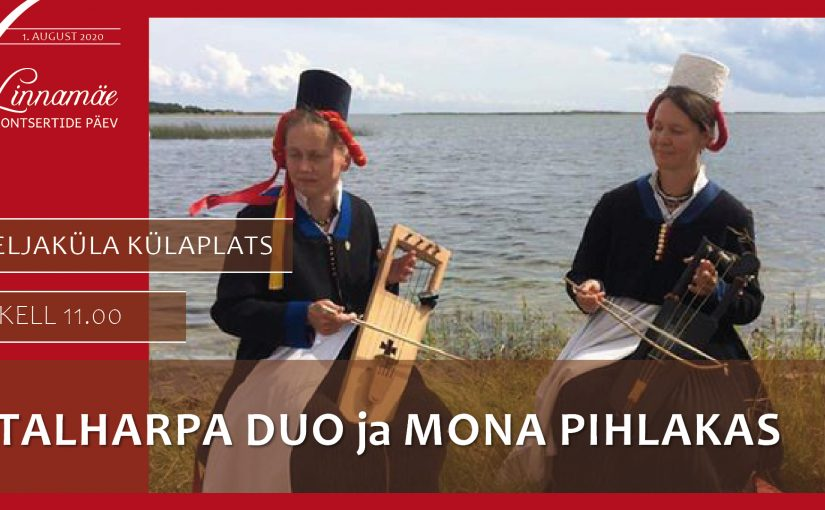 Linnamäe kontsertide päev. TALHARPA duo ja Mona Pihlakas Seljakülas